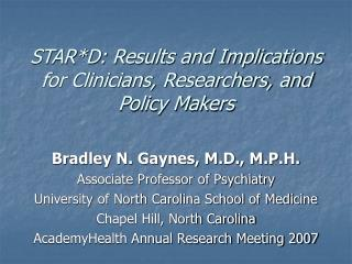 STARD: Results and Implications for Clinicians, Researchers, and Policy Makers