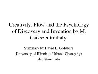 Creativity: Flow and the Psychology of Discovery and Invention by M. Csikszentmihalyi