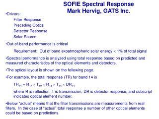 SOFIE Spectral Response Mark Hervig, GATS Inc.