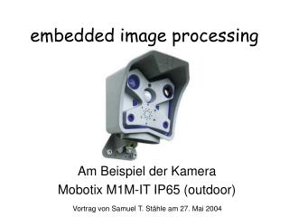 Embedded image processing