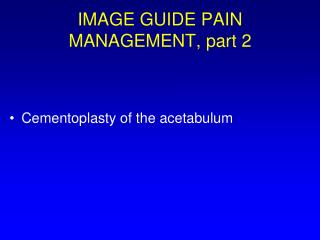 IMAGE GUIDE PAIN MANAGEMENT, part 2
