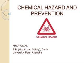 CHEMICAL HAZARD AND PREVENTION