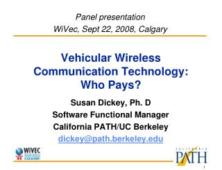 Vehicular Wireless Communication Technology:  Who Pays