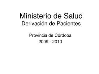 Ministerio de Salud Derivaci n de Pacientes