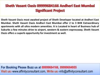 Sheth Andheri East Project Mumbai 09999684166 Project