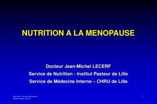 Nov 2004 - Service de Nutrition - Institut Pasteur de Lille
