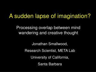 A sudden lapse of imagination