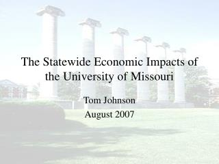 The Statewide Economic Impacts of the University of Missouri