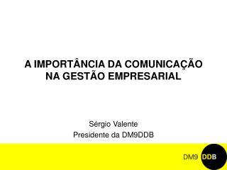 A IMPORT NCIA DA COMUNICA  O NA GEST O EMPRESARIAL