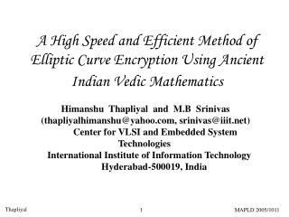 A High Speed and Efficient Method of Elliptic Curve Encryption Using Ancient Indian Vedic Mathematics