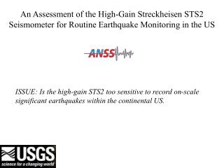 An Assessment of the High-Gain Streckheisen STS2 Seismometer for Routine Earthquake Monitoring in the US