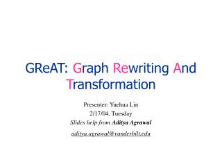 GReAT: Graph Rewriting And Transformation