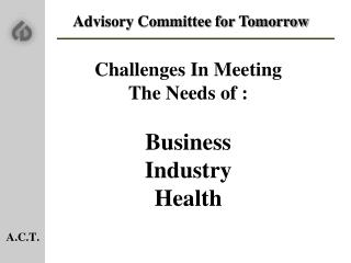 Advisory Committee for Tomorrow Challenges In Meeting
