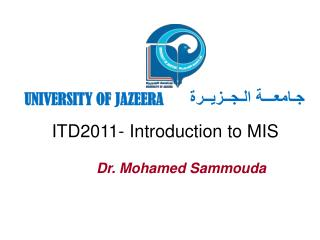 ITD2011- Introduction to MIS