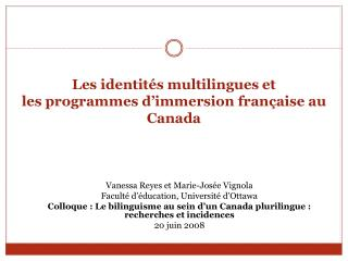 Les identit s multilingues et  les programmes d immersion fran aise au Canada