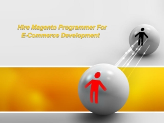 Hire Magento Programmer for E-commerce Development