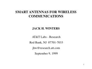 SMART ANTENNAS FOR WIRELESS COMMUNICATIONS  JACK H. WINTERS