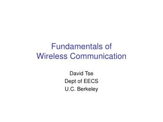Fundamentals of  Wireless Communication