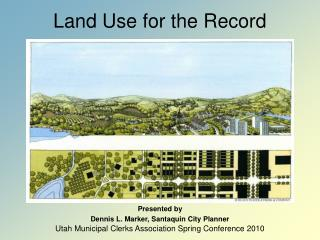 Land Use for the Record