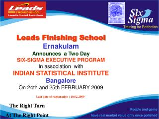 Leads Finishing School Ernakulam Announces  a Two Day SIX-SIGMA EXECUTIVE PROGRAM In association  with   INDIAN STATISTI