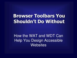 Browser Toolbars You Shouldn t Do Without