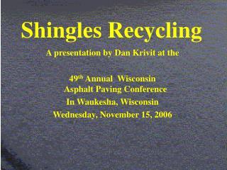 Shingles Recycling