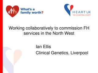 Working collaboratively to commission FH services in the North West