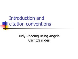 Introduction and  citation conventions