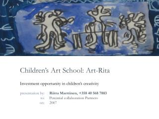 Children s Art School: Art-Rita