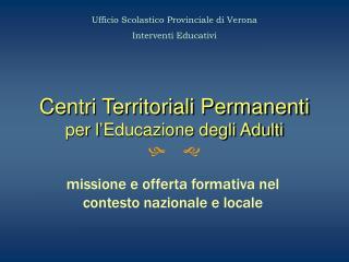 Centri Territoriali Permanenti per l Educazione degli Adulti h g