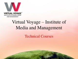 Virtual Voyage World Technical Courses