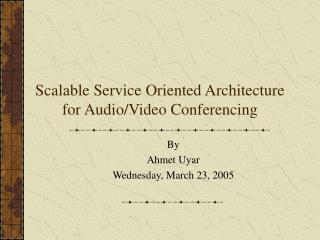 Scalable Service Oriented Architecture for Audio