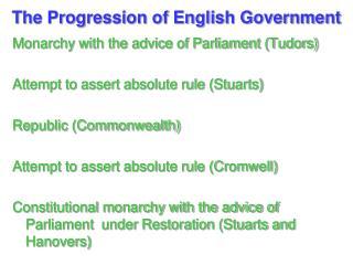 The Progression of English Government