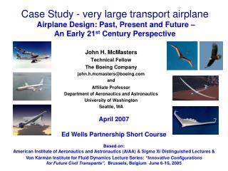 Case Study - very large transport airplane  Airplane Design: Past, Present and Future    An Early 21st Century Perspecti