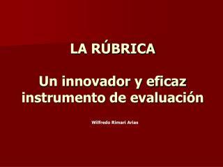 LA R BRICA  Un innovador y eficaz instrumento de evaluaci n
