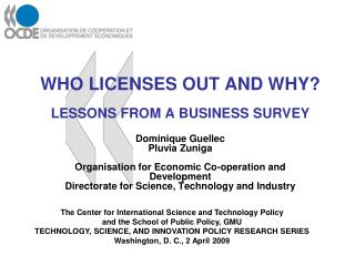 WHO LICENSES OUT AND WHY  LESSONS FROM A BUSINESS SURVEY