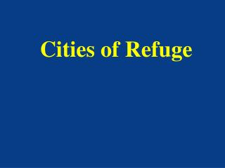 Cities of Refuge