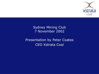 Sydney Mining Club 7 November 2002