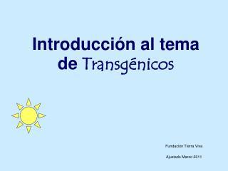 Introducci n al tema de Transg nicos