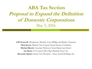 ABA Tax Section  Proposal to Expand the Definition of Domestic Corporations May 5, 2006