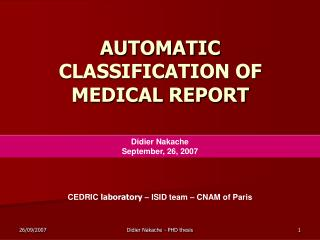 AUTOMATIC CLASSIFICATION OF MEDICAL REPORT