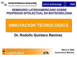 SEMINARIO LATINOAMERICANO SOBRE PROPIEDAD INTELECTUAL EN BIOTECNOLOGIA