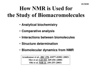 How NMR is Used for the Study of Biomacromolecules