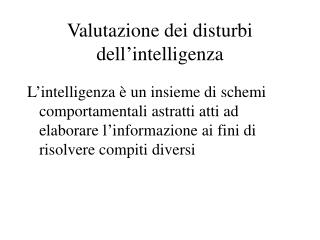 Valutazione dei disturbi dell intelligenza