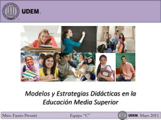 Modelos y Estrategias Did cticas en la Educaci n Media Superior