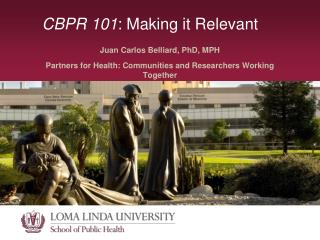 CBPR 101: Making it Relevant