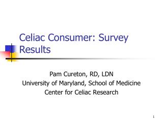 Celiac Consumer: Survey Results