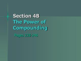Section 4B The Power of Compounding
