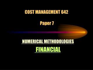 COST MANAGEMENT 642    Paper 7