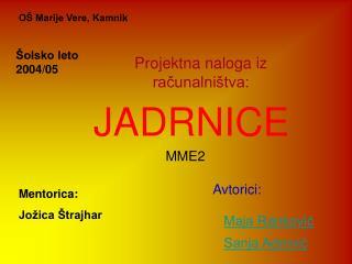 JADRNICE
